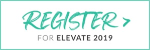 Register for ELEVATE 2019