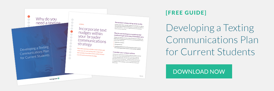 FREE GUIDE: Developing a Texting Communications Plan for Current Students